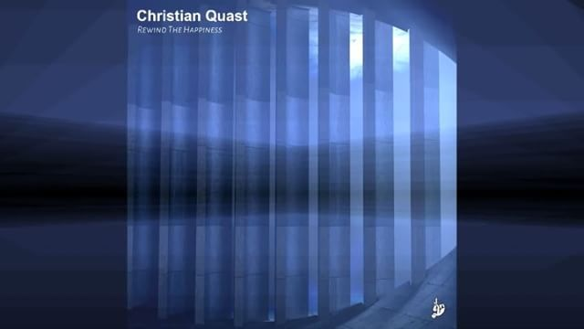 Christian Quast Rewind the Happiness Release: 28.9.18